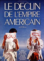 Decline of the American Empire Poster